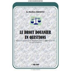 LE DROIT DOUANIER EN QUESTIONS - RÉVISION DE COURS AU BAC G2 ET G3