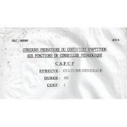 CONCOURS PROBATOIRE DU CERTIFICAT D'APTITUDE AUX FONCTIONS DE CONSEILLER PEDAGOGIQUE (CAFCP) CULTURE GENERALE 2014