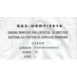 SUJET ET CORRIGE CONCOURS PROBATOIRE DU CERTIFICAT D'APTITUDE AUX FONCTIONS DE CONSEILLER PEDAGOGIQUE CULTURE GENERALE 2016